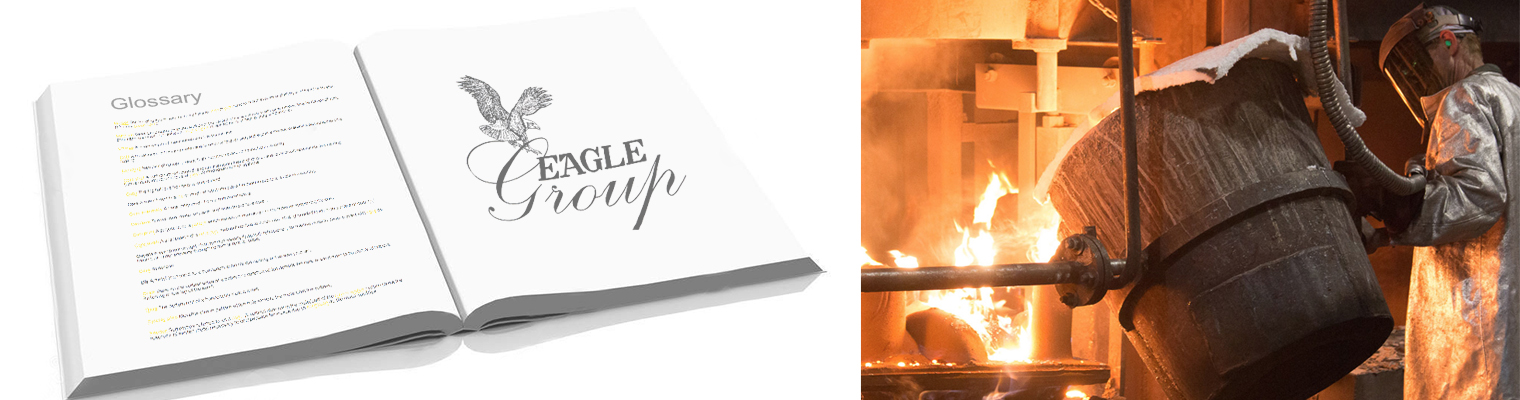 Metal Casting Glossary - The Eagle Group