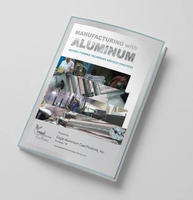 Manufacturing with Aluminum - Eagle Aluminum